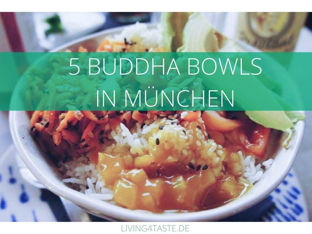 Fuenf_Buddha Bowls_Muenchen